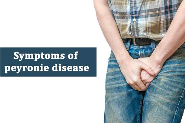 Symptoms of peyronie's disease